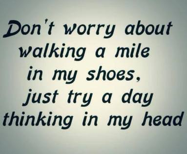 walk in my shoes quote